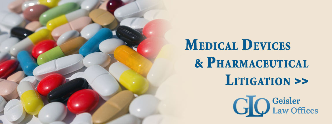 Medical Devices & Pharmaceutical Litigation